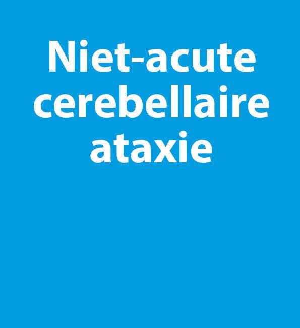 Richtlijn niet-acute cerebellaire ataxie